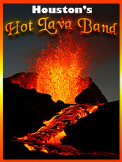 Hot Lava Band - Houston